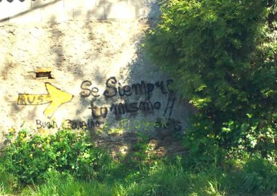 "More uplifting graffiti outside Arzua ""Always be yourself"""